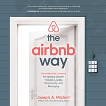 The Airbnb Way by Joseph A. Michelli audiobook