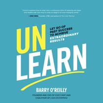 Unlearn by Barry O'Reilly audiobook