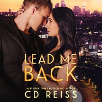 Lead Me Back by CD Reiss audiobook