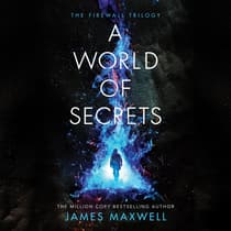 A World of Secrets by James Maxwell audiobook