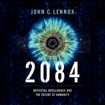 2084 by John C. Lennox audiobook