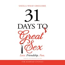 31 Days to Great Sex by Sheila Wray Gregoire audiobook