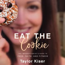 Eat the Cookie by Taylor Kiser audiobook