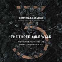 The Three-Mile Walk by Banning Liebscher audiobook