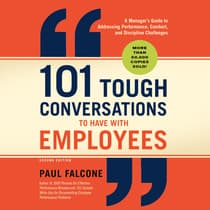 101 Tough Conversations to Have with Employees by Paul Falcone audiobook