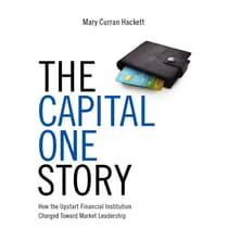 The Capital One Story by Mary Curran-Hackett audiobook