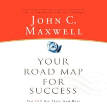 Your Road Map for Success by John C. Maxwell audiobook