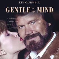 Gentle on My Mind by Kim Campbell audiobook