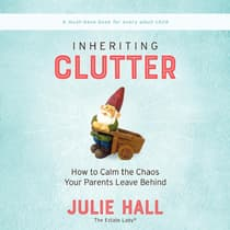 Inheriting Clutter by Julie Hall audiobook