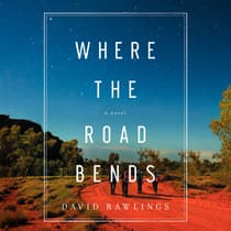 Where the Road Bends by David Rawlings audiobook