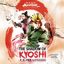 Avatar: The Last Airbender: The Shadow of Kyoshi by F. C. Yee audiobook