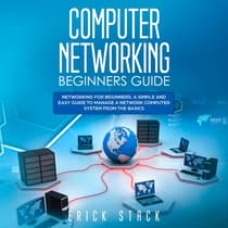 Computer Networking Beginners Guide by Erick Stack audiobook