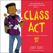 Class Act by Jerry Craft audiobook