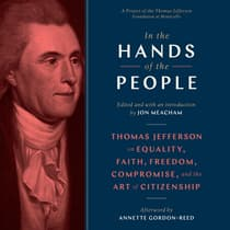In the Hands of the People by Jon Meacham audiobook