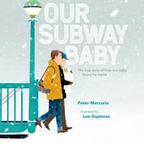 Our Subway Baby by Peter Mercurio audiobook
