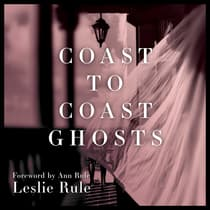 Coast to Coast Ghosts by Leslie Rule audiobook