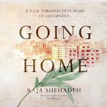 Going Home by Raja Shehadeh audiobook