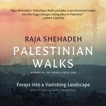 Palestinian Walks by Raja Shehadeh audiobook