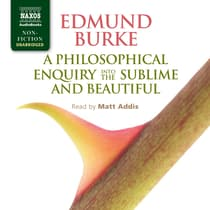 A Philosophical Enquiry into the Origin of our Ideas of the Sublime and Beautiful by Edmund Burke audiobook