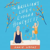 The Brilliant Life of Eudora Honeysett by Annie Lyons audiobook