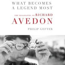 What Becomes a Legend Most by Philip Gefter audiobook