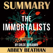 Summary of The Immortalists by Chloe Benjamin by Abbey Beathan audiobook
