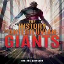 The History of Antediluvian Giants by Martin K. Ettington audiobook