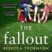 The Fallout by Rebecca Thornton audiobook