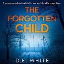 The Forgotten Child by D. E. White audiobook
