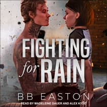 Fighting for Rain by BB Easton audiobook