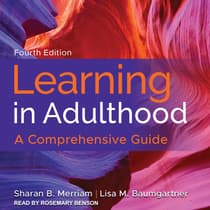Learning in Adulthood by Sharan B. Merriam audiobook