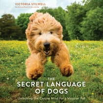 The Secret Language of Dogs by Victoria Stilwell audiobook