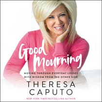 Good Mourning by Theresa Caputo audiobook