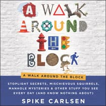 A Walk Around the Block by Spike Carlsen audiobook