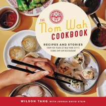 The Nom Wah Cookbook by Wilson Tang audiobook
