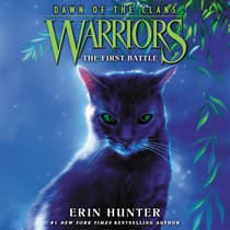 Warriors: Dawn of the Clans #3: The First Battle by Erin Hunter audiobook