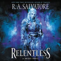 Relentless by R. A. Salvatore audiobook
