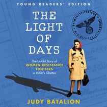 The Light of Days Young Readers' Edition by Judy Batalion audiobook