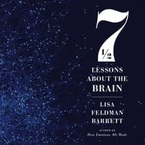 Seven and a Half Lessons About the Brain by Lisa Feldman Barrett audiobook