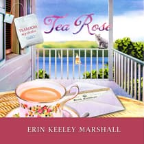 Tea Rose by Erin Keeley Marshall audiobook