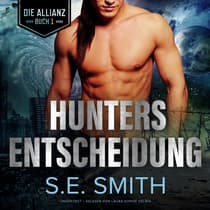 Hunters Entscheidung by S.E. Smith audiobook