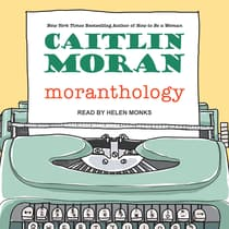 Moranthology by Caitlin Moran audiobook