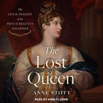 The Lost Queen by Anne M. Stott audiobook