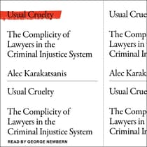 Usual Cruelty by Alec Karakatsanis audiobook
