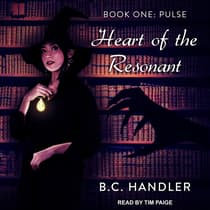 Heart of the Resonant by B.C. Handler audiobook