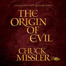 The Origin of Evil  by Chuck Missler audiobook