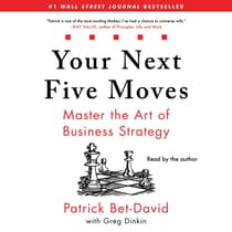 Your Next Five Moves by Patrick Bet-David audiobook