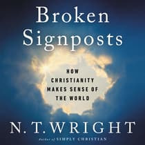 Broken Signposts by N. T. Wright audiobook