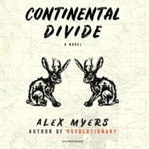 Continental Divide by Alex Myers audiobook