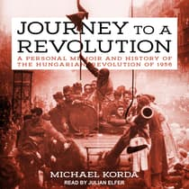 Journey to a Revolution by Michael Korda audiobook